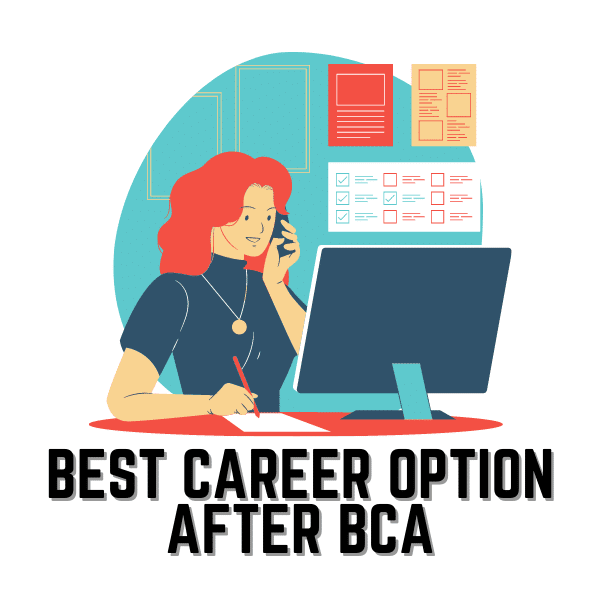 "Best Career Options After BCA: Jobs After Doing  BCA? [2021]""What to do after BCA?"""